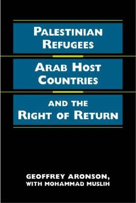 Palestinian Refugees, Arab Host Countries, and the Right of Return