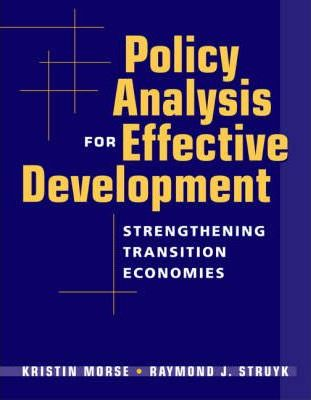 Policy Analysis for Effective Development: Strengthening Transition Economies