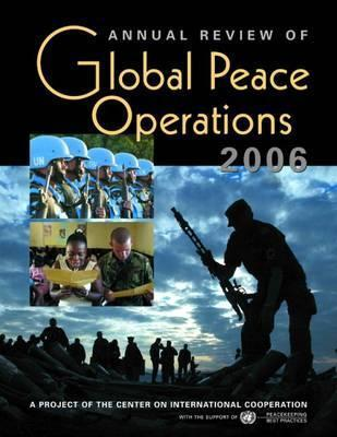 Annual Review of Global Peace Operations 2006