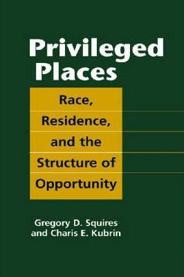 Privileged Places