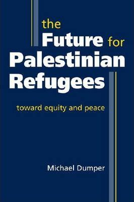 The Future for Palestinian Refugees