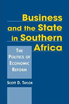 Business and the State in Southern Africa