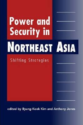 Power and Security in Northeast Asia