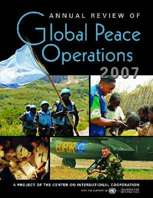 Annual Review of Global Peace Operations 2007