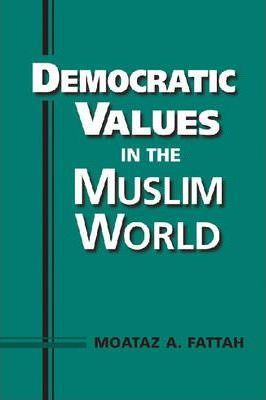 Democratic Values in the Muslim World