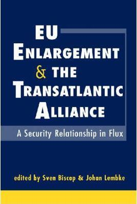 EU Enlargement and the Transatlantic Alliance
