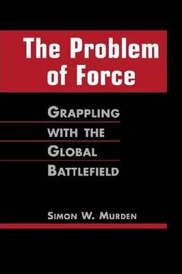 The Problem of Force