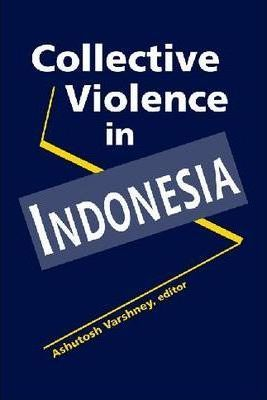 Collective Violence in Indonesia