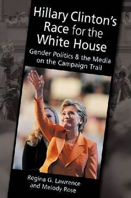 Hillary Clinton's Race for the White House