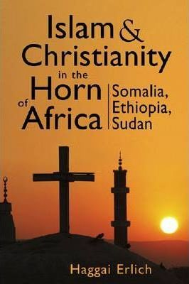 Islam and Christianity in the Horn of Africa