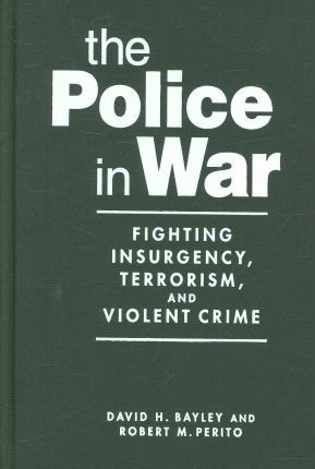 The Police in War