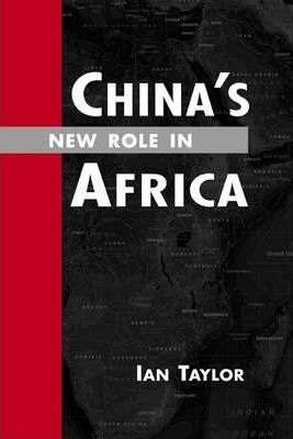 China's New Role in Africa 2009