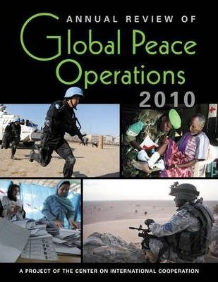 Annual Review of Global Peace Operations 2010