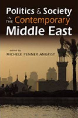 Politics and Society in the Contemporary Middle East