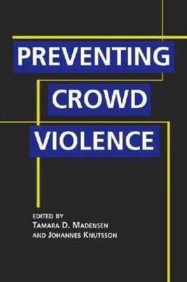 Preventing Crowd Violence