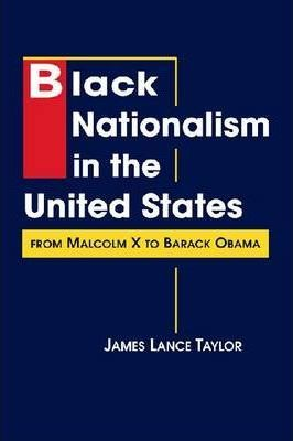 Black Nationalism in the United States