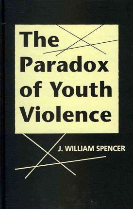 The Paradox of Youth Violence