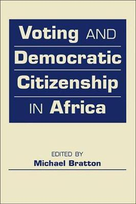 Voting and Democratic Citizenship in Africa