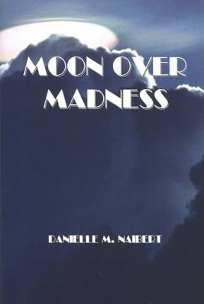 Moon over Madness