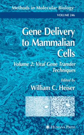 Gene Delivery to Mammalian Cells: Viral Gene Transfer Techniques Volume 2