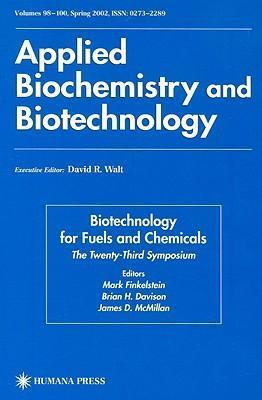 Twenty-Third Symposium on Biotechnology for Fuels and Chemicals