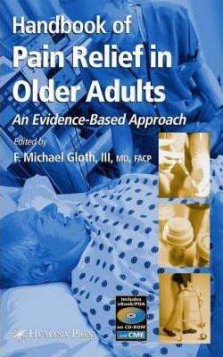Handbook of Pain Relief in Older Adults