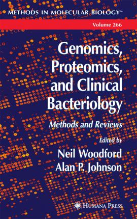 Genomics, Proteomics, and Clinical Bacteriology