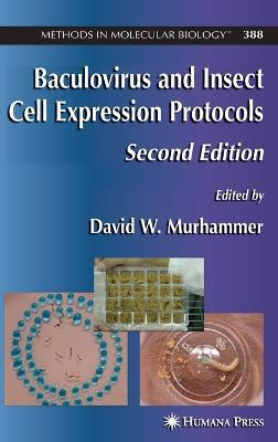 Baculovirus and Insect Cell Expression Protocols