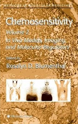 Chemosensitivity: In Vivo Models, Imaging, and Molecular Regulators v. 2