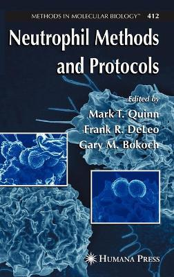 Neutrophil Methods and Protocols