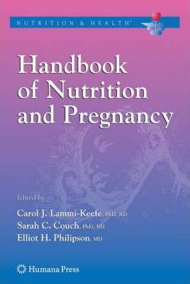 Handbook of Nutrition and Pregnancy
