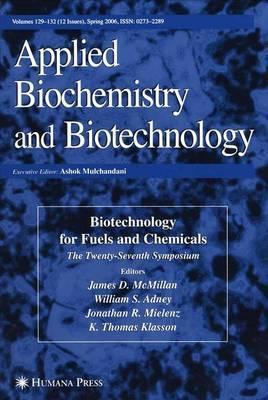 Twenty-Seventh Symposium on Biotechnology for Fuels and Chemicals