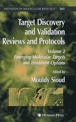 Target Discovery and Validation Reviews and Protocols: Emerging Molecular Targets and Treatment Options Volume 2
