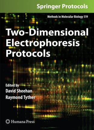 Two Dimensional Electrophoresis Protocols: Preliminary Entry 2156