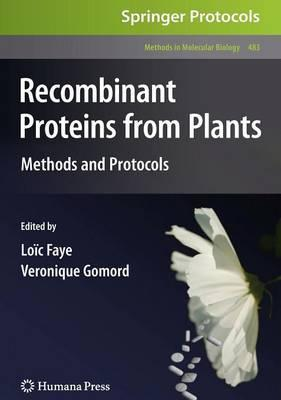 Recombinant Proteins from Plants: Recombinant Proteins From Plants Preliminary Entry 1995