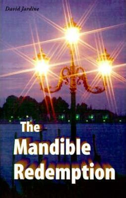 The Mandible Redemption