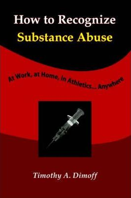 How to Recognize Substance Abuse