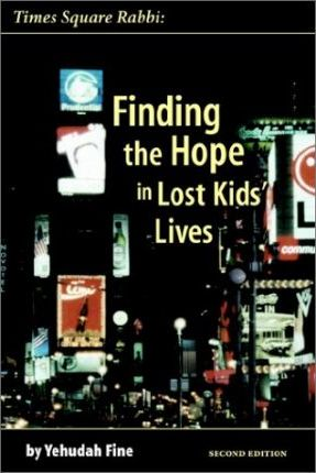 Times Square Rabbi: Finding the Hope in Lost Kids' Lives