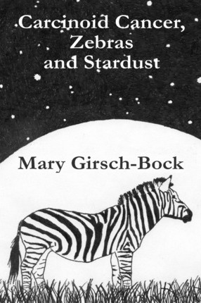 Carcinoid Cancer, Zebras and Stardust