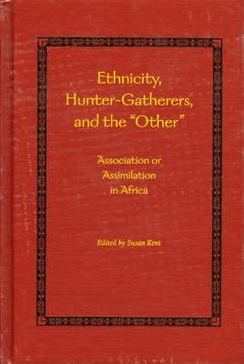 Ethnicity, Hunter Gatherers and the Other