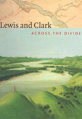 Lewis and Clark - across the Divide