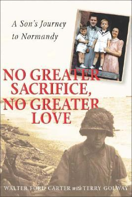 No Greater Sacrifice, No Greater Love