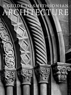 A Guide to Smithsonian Architecture