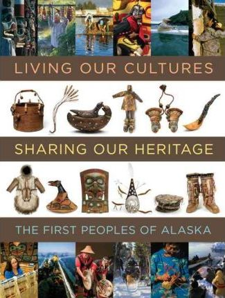 Living Our Cultures, Sharing Our Heritage