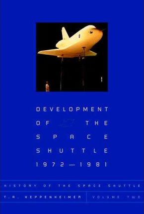 Development of the Shuttle: 1972-1981