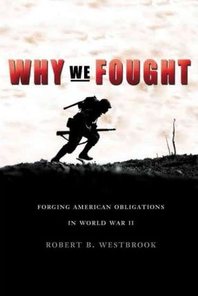 Why We Fought