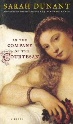 In the Company of the Courtesan in the Company of the Courtesan in the Company of the Courtesan