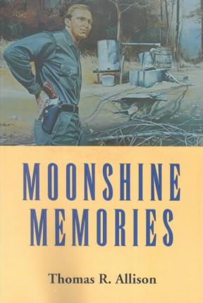 Moonshine Memories