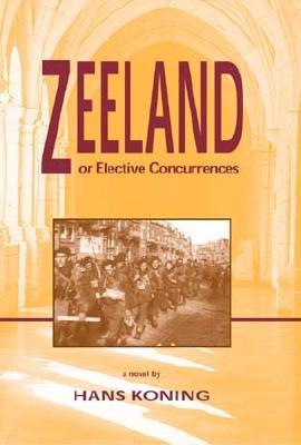 Zeeland, Or, Elective Concurrences