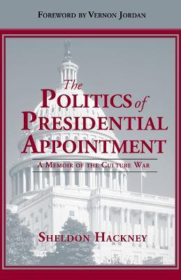 The Politics of Presidential Appointment